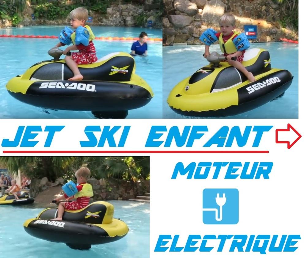 jet ski gonflable pas cher vente scooter des mers enfant moteur electrique jeu et jouet de. Black Bedroom Furniture Sets. Home Design Ideas