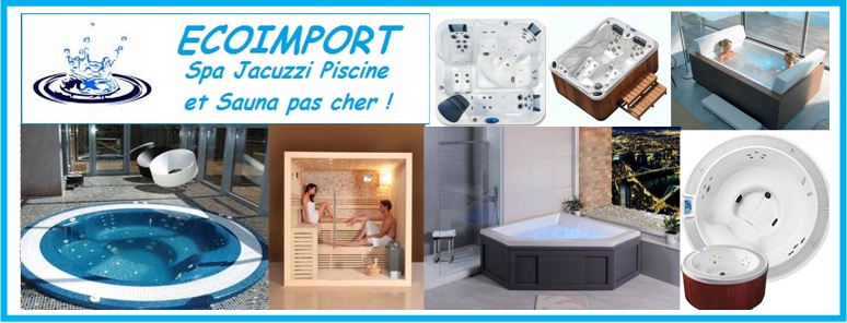ecoimport spas jacuzzis piscines et saunas pas cher. Black Bedroom Furniture Sets. Home Design Ideas